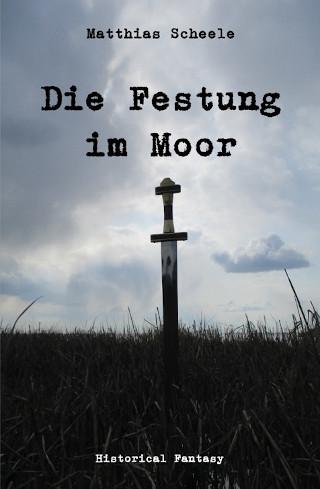 Die Festung im Moor