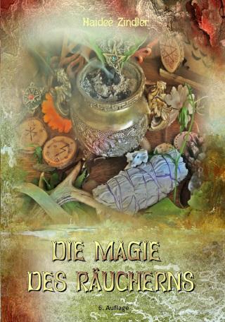 Die Magie des Räucherns