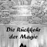Die Rückkehr der Magie