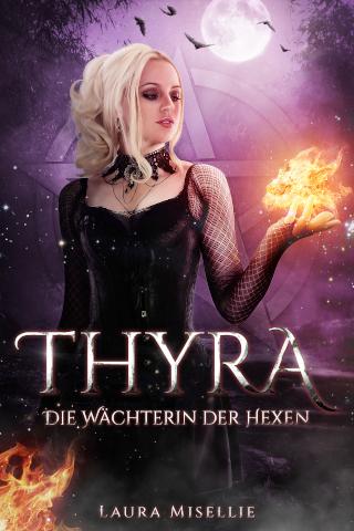 Thyra - Die Wächterin der Hexen